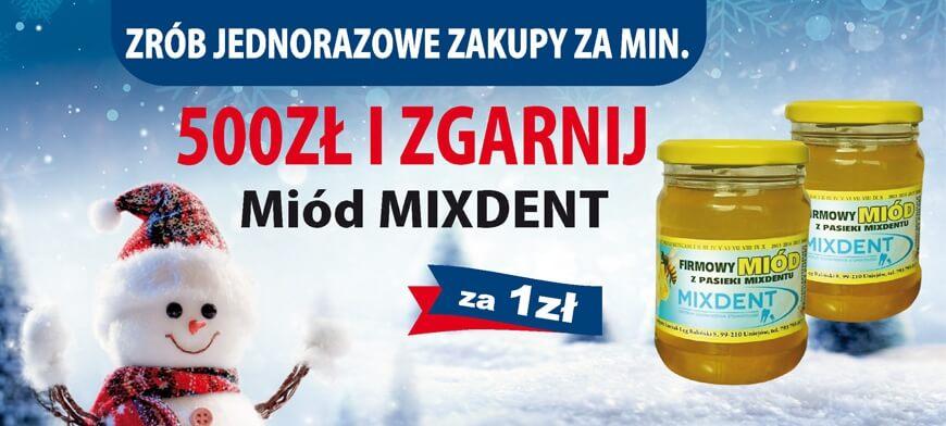 Promocja I LOVE MIXDENT miód MIXDENT 500PLN